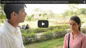 DUSU Interview: NSUI leader Romit Antil from Swami Shardhanand College(Delhi University)