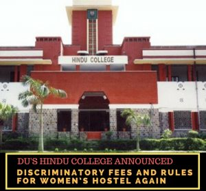 DU's Hindu College announced discriminatory fees and rules for Women's Hostel again