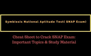 Cheat Sheet to Crack SNAP Exam: Important Topics & Study Material