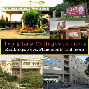 Top 5 Law Colleges in India- Rankings, Fees, Placements and more