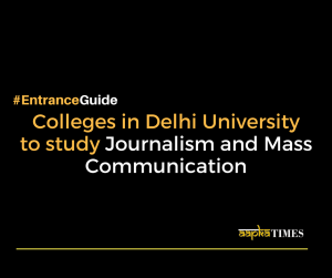 These Colleges of Delhi University offers Bachelor in Journalism and Mass Communication