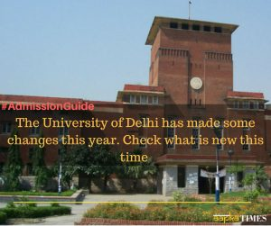 DU Admissions 2018: Check what is new this time !