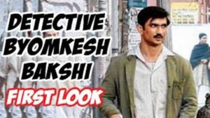 "MOVIE ""DETECTIVE BYOMKESH BAKSHI"" LAUNCHED ITS POSTER"