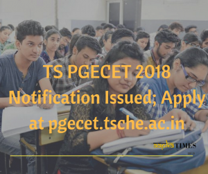 TS PGECET 2018 Notification Issued; Apply at pgecet.tsche.ac.in