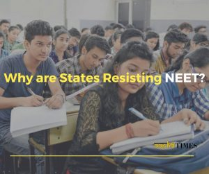 Why are States Resisting NEET?