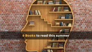 9 Books to read this summer